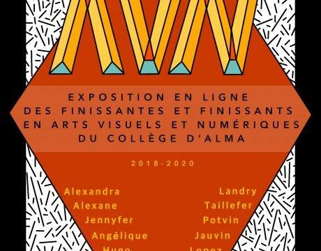 Exposition virtuelle des finissantes et finissants en Arts visuels et numériques - Affiche