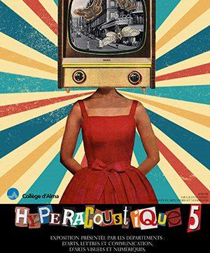 Affiche exposition Hyperacoustique - oeuvre de Sara-Jeanne Hébert